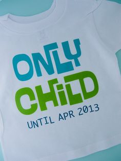 Only Child Shirt Personalized Infant, Toddler or Youth Tee Shirt Blue and Green Text t-shirt or Onesie on Etsy, $14.99