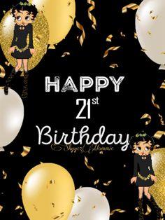 Betty Boop Happy 21st Birthday, Happy 21st Birthday Betty Boop Birthday, Happy 21st Birthday
