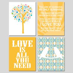 Set of Four  11 x 14 Nursery Prints - Love Birds, Love Is All You Need, Tree Dot, You Are My Sunshine - Yellow, Green, Aqua, Blue, and More. $75.00, via Etsy.