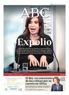"""TAPA del ABC de España: Cristina Kirchner y sus manos con la frase """"Expolio""""..."""