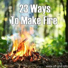 23 ways to make a fire