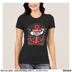 Born In 1963 55th Birthday Gift T Shirts Gifts
