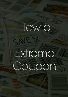 How To Extreme Coupon: Finding & Organizing Coupons