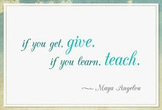 GIVE by TEACHING!