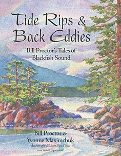 Tide Rips and Back Eddies: Bill Proctor's Tales of Blackfish Sound by Bill Proctor http://www.amazon.ca/dp/1550177257/ref=cm_sw_r_pi_dp_wSNOwb01AT4RZ