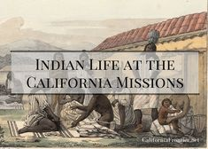 How did native people live at the Spanish missions in California? What was their daily life like? What work did they do? What did they eat? An in-depth look at native life in the California missions. California Missions, California History, Native American Indians, Native Americans, Fiction And Nonfiction, Social Studies, Places To Go, Spanish, Teacher