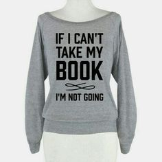 If i can't take my book I'm not going