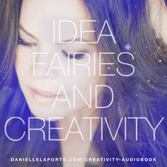 Idea Fairies & Creativity is an audio love-gram from me to you. It's eight…