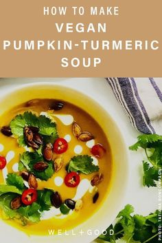 Make this vitamin-rich anti-inflammatory vegan pumpkin soup as a healthy Thanksgiving side, from recipe developer Tatiana Boncompagni. Best Paleo Recipes, Superfood Recipes, Soup Recipes, Cooking Recipes, Fall Recipes, Recipies, Vegan Pumpkin Soup, Vegan Soup, Healthy Cooking