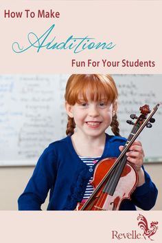 How to Make Auditions Fun for Your Students https://www.connollymusic.com/stringovation/how-to-make-auditions-fun-for-your-students @revellestrings