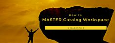 *How to Master Catalog Workspace in Magento 2?* #magento2 #catalogworkspace