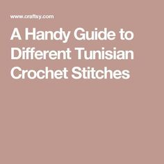 tunisian stitch A Handy Guide to Different Tunisian Crochet Stitches - Ready to try something new? Check out our list of Tunisian crochet stitches to get started learning a new technique all your friends will be asking about! Crochet Afghans, Tunisian Crochet Patterns, Knit Patterns, Crochet Fabric, Diy Crochet, Crochet Crafts, Crochet Ideas, Crochet Tutorials, Yarn Crafts