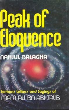 Peak of Eloquence Nahjul Balagha