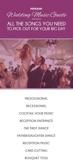 Wedding Music Guide: The Tunes You Need to Pick Out For the Big Day || By BuzzSugar. || Featured in the 5-months-away free email reminder at MyWeddingReminders.com.