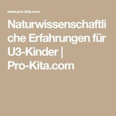 Naturwissenschaftliche Erfahrungen für U3-Kinder | Pro-Kita.com