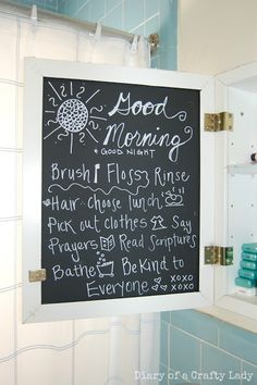 Chalkboard Medicine Cabinet...love the idea of having positive reminders every morning!
