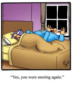 Spectickles: Yes, you were snoring again. Cartoon Jokes, Funny Cartoons, Funny Jokes, Hilarious, Snoring Humor, Senior Humor, Twisted Humor, Funny Cards, Ms Gs
