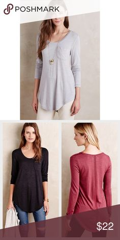 Anthropologie | Pure + Good Slubbed Baseball Tee Versatile long sleeve tee. Dress it up or dress it down as pictured. The front pocket and ribbon back details make this tee. Please note, shirt is light gray as pictured, the other photos are to show style & detail. Anthropologie Tops