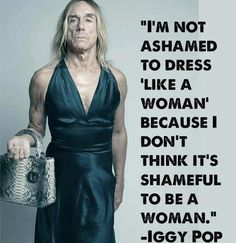 Funny pictures about Iggy Pop Is Awesome. Oh, and cool pics about Iggy Pop Is Awesome. Also, Iggy Pop Is Awesome photos. Iggy Pop, Bien Dit, Faith In Humanity, Famous Quotes, Quotes Quotes, Quotable Quotes, Woman Quotes, Exist Quotes, Life Quotes