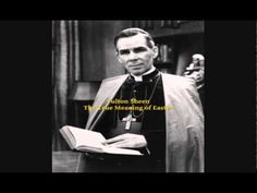 A timeless reflection by Venerable Fulton J. Sheen on the True Meaning Of Easter. Divine Mercy Sunday, Fulton Sheen, Sacred Art, Mother Mary, Roman Catholic, Lent, Illuminati, Syria, Christianity
