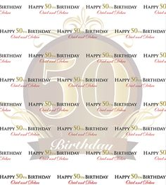 Best of Step Repeat Backdrops January 2016 - 50th Birthday Backdrop