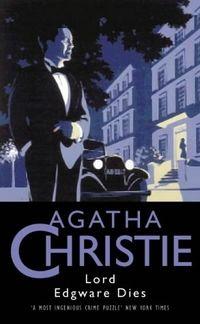 Lord Edgware Dies (aka 13 at Dinner) - Agatha Christie