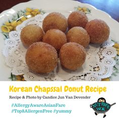 These cute little #donuts are a Korean street food treat. This #AllergyAwareAsianFare recipe is free of the top 8 allergens. Recipe can be found at http://www.nutfreewok.com/korean-chapssal-donut-recipe/