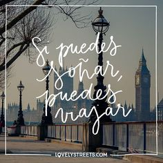 Soñar está bien, pero viajar, es aún mejor.  Dreaming is good but traveling is even better. #travelquotes #travel #quotes