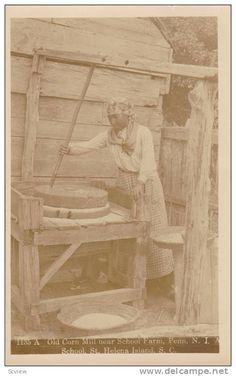 RP: Black woman, Corn mill, School Farm, PENN School, St. Helena Island, South Carolina, PU-1910 Item number: 156143060 SCVIEW - Delcampe.com