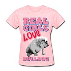 Real girls love Bulldog