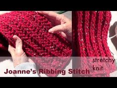 ▶ Knitting with Ribbing Stitch | Joanne's Stitch Pattern - YouTube. A quick and easy 'stretchy' type of knitting.