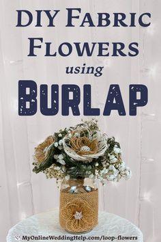 Easy DIY Burlap Fabric Flowers - My Online Wedding Help. Wedding Planning Tips & Tools to Plan Your Wedding Burlap Flowers, Diy Flowers, Easy Fabric Flowers, Material Flowers, Burlap Flower Tutorial, Burlap Crafts, Burlap Wreaths, Flower Video, Burlap Fabric