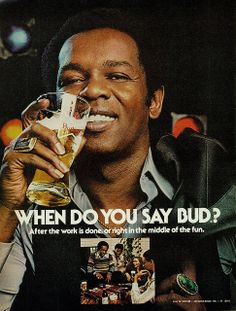 """1977 Ad, Budweiser Beer, """"When Do You Say Bud?"""""""