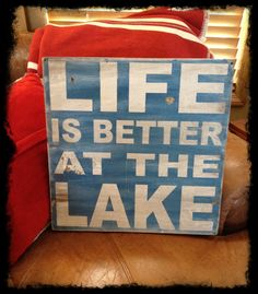 Life is better at the Lake  distressed rustic subway by kspeddler. It most certainly is!