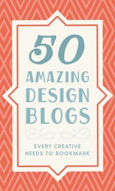 On the Creative Market Blog - 50 Amazing Design Blogs Every Creative Needs to Bookmark