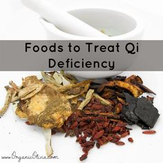 Organic Olivia :: Do You Have Qi Deficiency? + How To Heal With Food