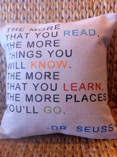 The More You Read- Dr. Seuss  Quote Pillow-  Home Kids Room Decor. $24.00, via Etsy. Cute for classroom library!