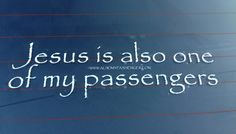$5.00 Religious car window stickers. Show the world who your favorite passenger is with our sticker. Share with your family, friends and congregation.