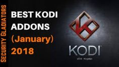 TOP KODI ADDONS FOR 2018 THESE ARE MY TOP SELECTED WORKING ADD-ONS FOR KODI KRYPTON COVER ALL U NEED TV SHOWS, MOVIES, KIDS, SPORTS,IPTV LIVE TV ETC