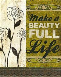 Make a beauty full life