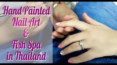 Nail art in Thailand | Fish Spa | Spa day in Phuket