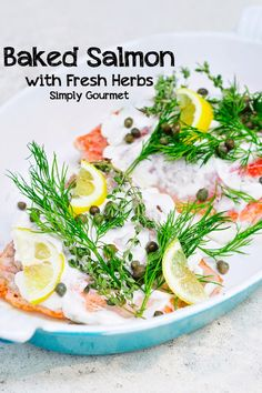 Simply Gourmet: Baked Salmon with Capers, Herbs, and Lemon