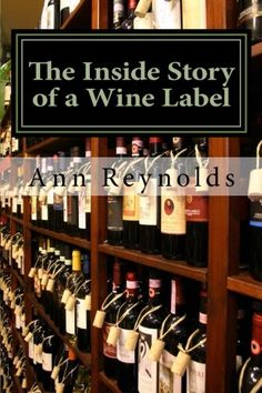 The Inside Story of a Wine Label ** Read more  at the image link.
