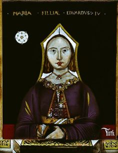 Mary of York, daughter to Edward IV & Elizabeth Woodville.