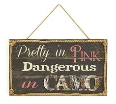 """This """"Pretty in Pink, dangerous in Camo"""" wooden hanging sign is the perfect gift for female hunters or as a pink camo party decoration! Pink Camo Nursery, Pink Camo Bedroom, Camo Rooms, Girl Nursery, Nursery Ideas, Bedroom Ideas, Camo Girls Room, Cowgirl Bedroom, Nursery Room"""
