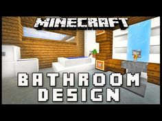 Minecraft: How To Make A Modern Bathroom Design ( House Build Ep. 17) - YouTube