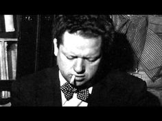 """Dylan Thomas reads """"Do Not Go Gentle Into That Good Night""""...awesome"""