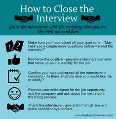 Closing the interview effectively is key to getting the job offer. Sample interview closing statements that make the right impression. What to say at the end of an interview. Job Interview Preparation, Interview Skills, Job Interview Tips, Job Interview Questions, Job Interviews, Preparing For An Interview, Assistant Principal Interview Questions, Interview Tips Weaknesses, Best Interview Answers