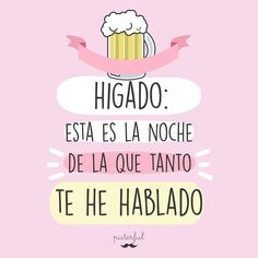 Mexican Moms, Best Quotes, Funny Quotes, Alcohol Quotes, Mr Wonderful, Happy Words, E Cards, Wall Quotes, Sarcasm