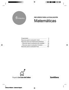 6  PRIMARIA  RECURSOS PARA LA EVALUACIÓN  Matemáticas  Presentación .........................................................